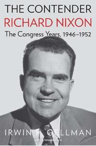 Picture of Contender: Richard Nixon, the Congress Years, 1946-1952