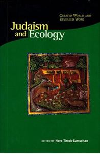 Picture of Judaism and Ecology: Created World and Revealed Word