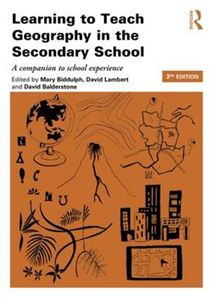 Picture of Learning to Teach Geography in the Secondary School 3ed