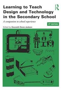 Picture of Learning to Teach Design and Technology in the Secondary School 2ed