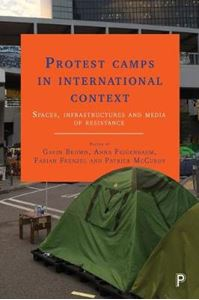 Picture of Protest camps in international context: Spaces, infrastructures and media of resistance