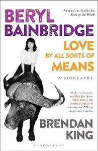 Picture of Beryl Bainbridge: Love by All Sorts of Means: A Biography