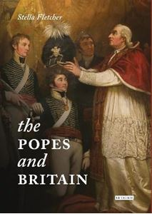 Picture of Popes and Britain: A History of Rule, Rupture and Reconciliation