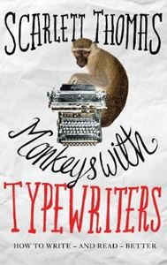 Picture of Monkeys with Typewriters: How to Write Fiction and Unlock the Secret Power of Stories
