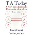 Picture of T A Today: A New Introduction to Transactional Analysis