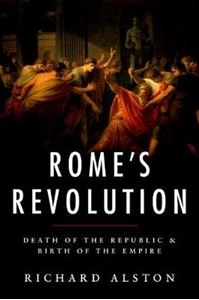 Picture of Rome's Revolution: Death of the Republic and Birth of the Empire