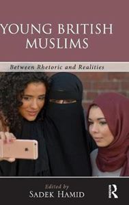 Picture of Young British Muslims: Between Rhetoric and Real Lives