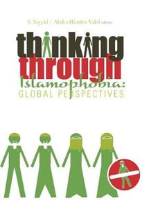 Picture of Thinking Through Islamophobia: Global Perspectives