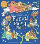 Picture of Orchard Book of Funny Fairy Tales