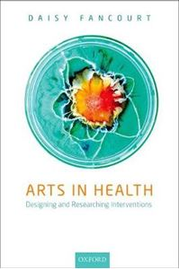 Picture of Arts in Health: Designing and researching interventions