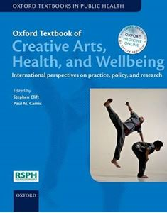 Picture of Oxford Textbook of Creative Arts, Health, and Wellbeing: International perspectives on practice, policy and research