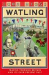 Picture of Watling Street: Travels Through Britain and Its Ever-Present Past