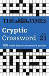 Picture of Times Cryptic Crossword Book 21: 100 world-famous crossword puzzles