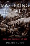 Picture of Mastering the West: Rome and Carthage at War