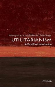 Picture of Utilitarianism: A Very Short Introduction