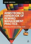 Picture of Armstrong's Handbook of Reward Management Practice: Improving Performance Through Reward