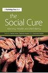 Picture of Social Cure: Identity, Health, and Well-Being