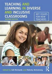 Picture of Teaching and Learning in Diverse and Inclusive Classrooms: Key Issues for New Teachers 2ed