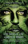 Picture of Land of the Green Man: A Journey Through the Supernatural Landscapes of the British Isles
