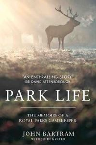 Picture of Park Life: The Memoirs of a Royal Parks Gamekeeper