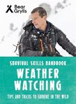 Picture of Bear Grylls Survival Skills: Weather Watching