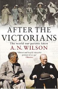 Picture of After The Victorians: The World Our Parents Knew