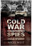 Picture of Cold War Counterfeit Spies: Tales of Espionage - Genuine or Bogus?
