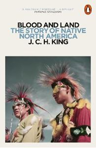 Picture of Blood and Land: The Story of Native North America