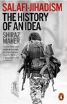 Picture of Salafi-Jihadism: The History of an Idea