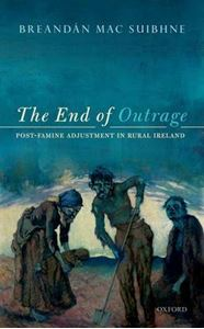 Picture of End of Outrage: Post-Famine Adjustment in Rural Ireland