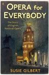 Picture of Opera for Everybody: The Story of English National Opera