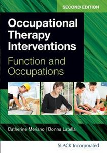 Picture of Occupational Therapy Interventions: Function and Occupations 2ed