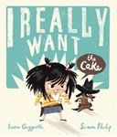 Picture of I Really Want the Cake