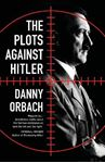 Picture of Plots Against Hitler
