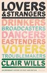 Picture of Lovers and Strangers: An Immigrant History of Post-War Britain