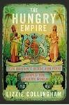 Picture of Hungry Empire: How Britain's Quest for Food Shaped the Modern World
