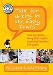Picture of Talk for Writing in the Early Years: How to teach story and rhyme, involving families 2-5 years: How to teach story and rhyme, involving families 2-5 years