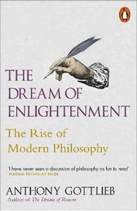 Picture of Dream of Enlightenment: The Rise of Modern Philosophy