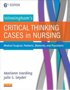 Picture of Winningham's Critical Thinking Cases in Nursing: Medical-Surgical, Pediatric, Maternity, and Psychiatric