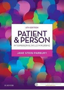 Picture of Patient & Person: Interpersonal Skills in Nursing