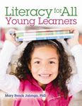 Picture of Literacy for All Young Learners