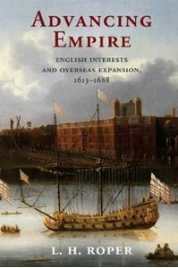 Picture of Advancing Empire: English Interests and Overseas Expansion, 1613-1688