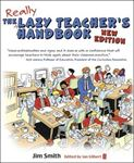 Picture of Lazy Teacher's Handbook: How Your Students Learn More When You Teach Less