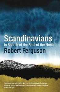 Picture of Scandinavians: In Search of the Soul of the North