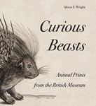 Picture of Curious Beasts: Animal Prints from the British Museum