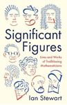 Picture of Significant Figures: Lives and Works of Trailblazing Mathematicians