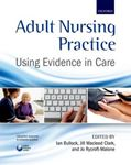 Picture of Adult Nursing Practice: Using evidence in care