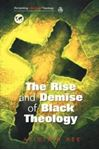 Picture of Rise and Demise of Black Theology