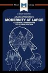 Picture of Arjun Appadurai's Modernity at Large: Cultural Dimensions of Globalisation