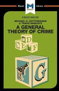 Picture of Michael R. Gottfredson & Travish Hirschi's A General Theory of Crime